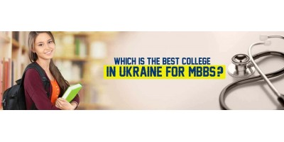 Which is the best college in Ukraine for MBBS?