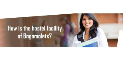 How is the hostel facility of bogomolets?