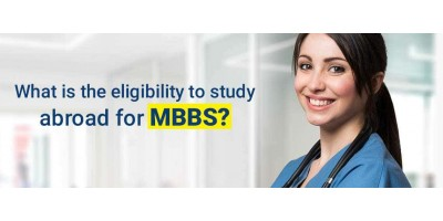 What is the eligibility to study abroad for MBBS ?