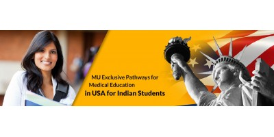 MU Exclusive Pathways for Medical Education in USA for Indian Students