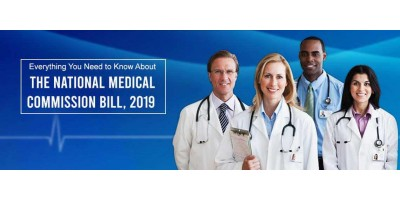 Everything You Need to Know About the National Medical Commission Bill, 2019