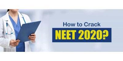 How to Crack NEET 2020?