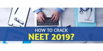 How to Crack NEET 2019?