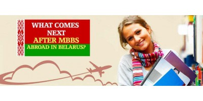 What Comes Next after MBBS Abroad in Belarus?