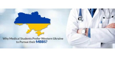 Why Medical Students Prefer Western Ukraine to Pursue their MBBS?