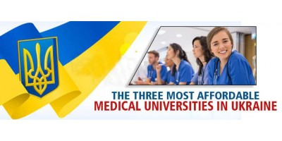 The Three Most Affordable Medical Universities in Ukraine